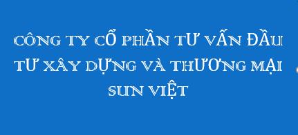 Công Ty Cổ Phần Tư Vấn Đầu Tư Xây Dựng Và Thương Mại Sun Việt