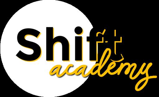 Shift Academy